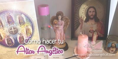 Cómo hacer tu Altar Angélico