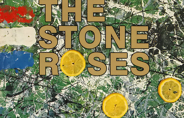 The Greatest Debut Album That You Haven't Heard:     The Stone Roses