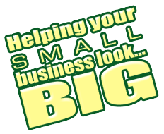 Helping your small business look BIG