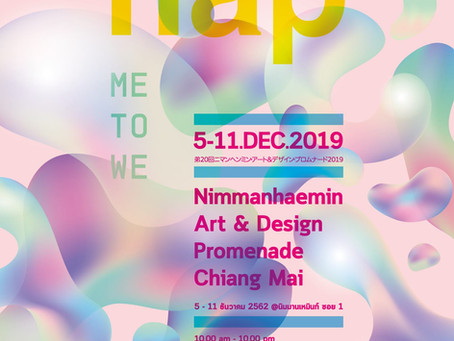 NIMMANHAEMIN ART AND DESIGN PROMENADE 2019