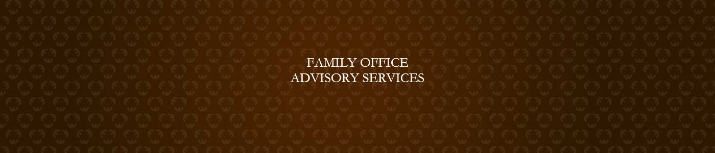 Family Office Advisory Services