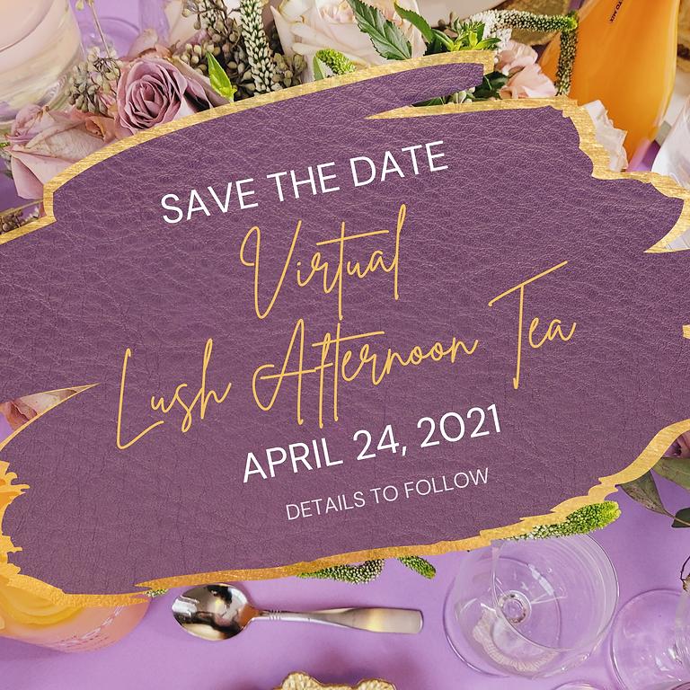 Virtual Lush Afternoon Tea