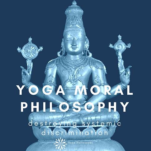 Yoga Moral Philosophy: destroying systemic discrimination