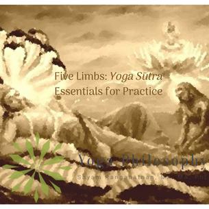 Five Limbs: Yoga Sūtra Essentials for Practice