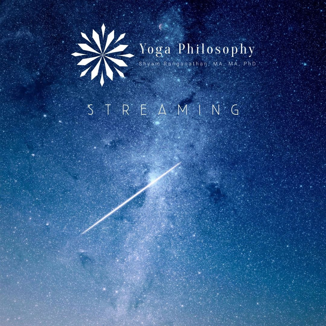 Yoga Philosophy Streaming (Your Updated Archive for Yoga Philosophy Teaching)