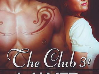 The Club 3: Waxed