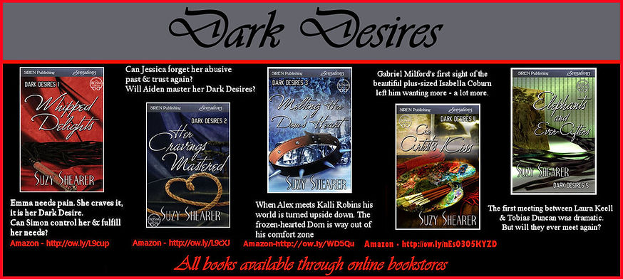 Dark Desires series Erotic BDSM Romance Suzy Shearer