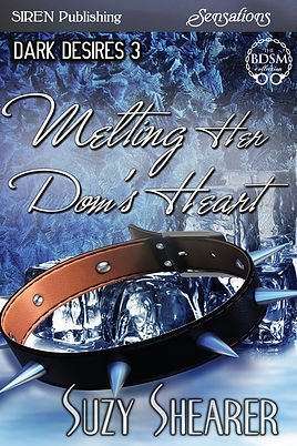 suzy shearer Cover Melting Her Dom's Heart BDSM Erotic Romance Suzy Shearer