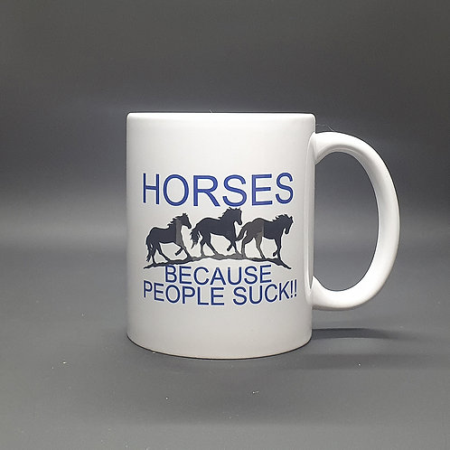 Horse. Because People Suck!