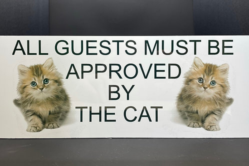Aluminium Sign - Approved By The Cat