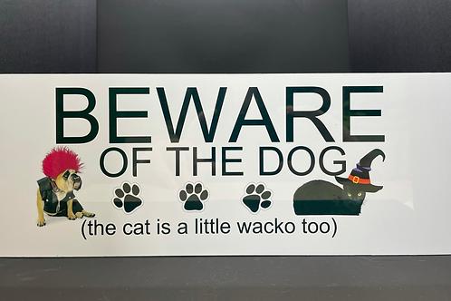 Aluminium Sign - Beware of the Dog (and Cat)