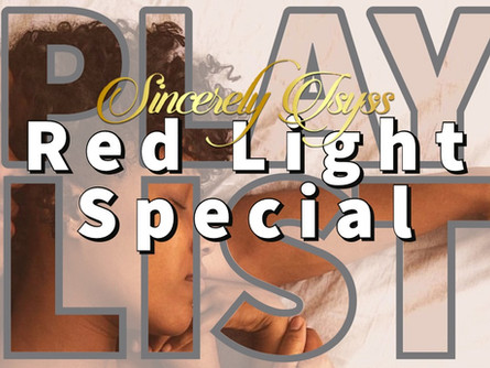 """Red Light Special"" Playlist"