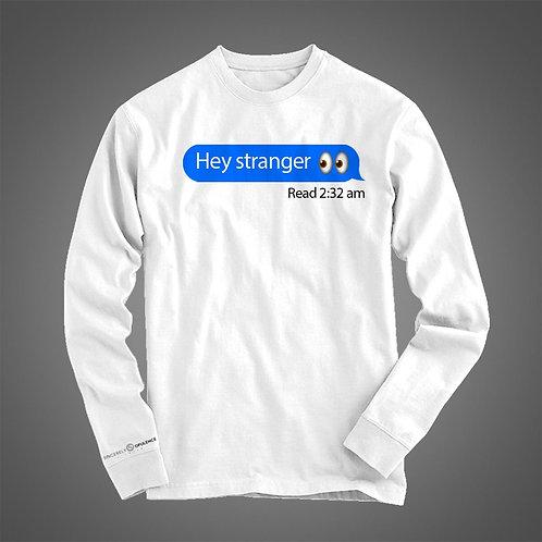 """""""Hey Stranger"""" Shirt"""