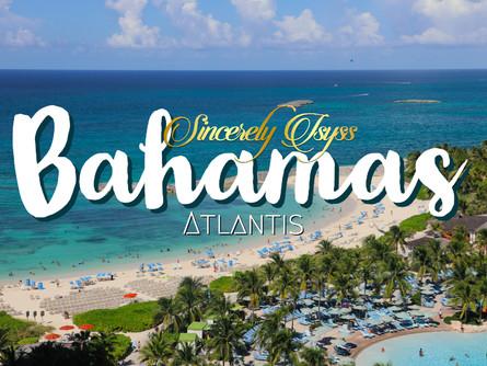 Visit Atlantis, Bahamas