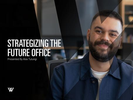 Strategizing the Future Office