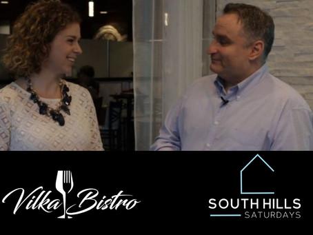 South Hills Saturdays Episode 8:  Vilka Bistro