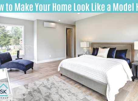 How to Make Your Home Look Like a Model Home