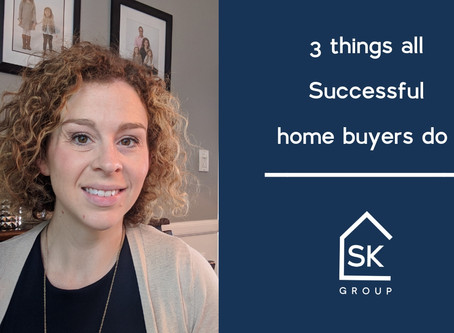 3 things that all successful home buyers do