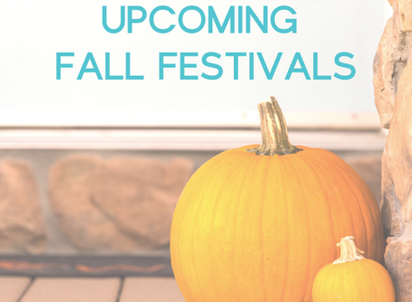 Upcoming Fall Festivals!