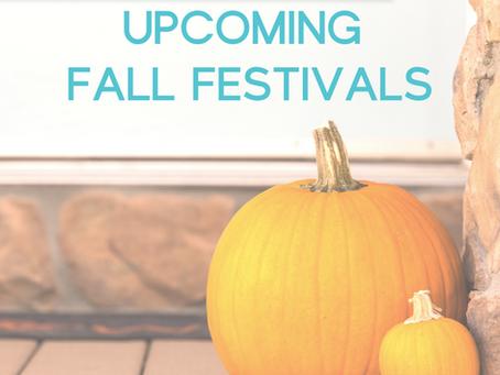 Upcoming Fall Festivals!