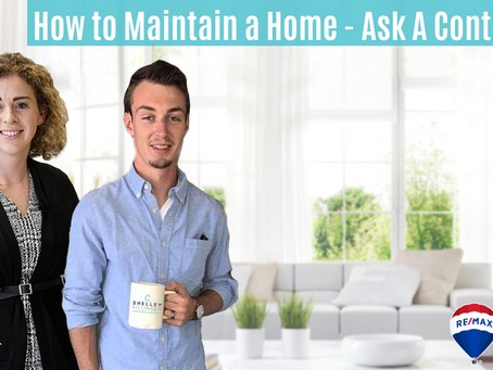 How To Maintain A Home - Ask A Contractor