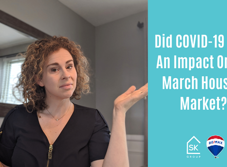 Did COVID-19 Have An Impact On The March Housing Market?
