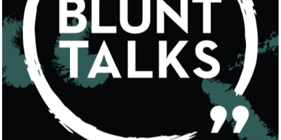 BLUNT TALKS