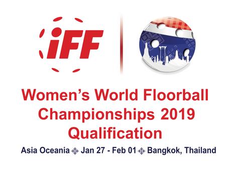 WOMEN'S WFCQ 2019 TEAM PRESENTATIONS BANGKOK, THAILAND