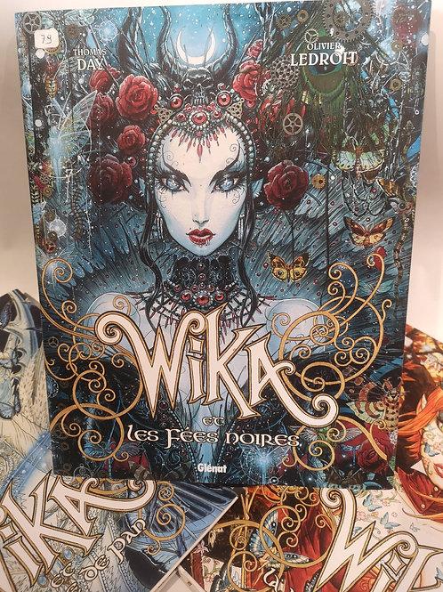 """Wika Edition de luxe """"Les fées noires"""""""