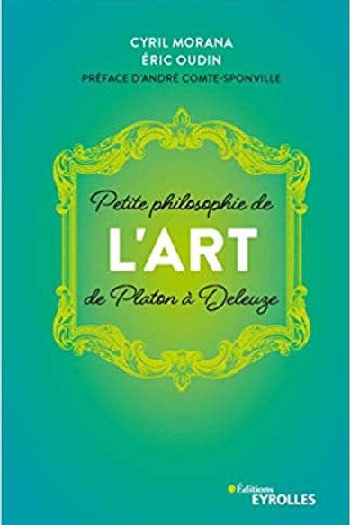 """""""Petite philosophie de l'art"""" Cyril Morana/ Eric Oudin"""