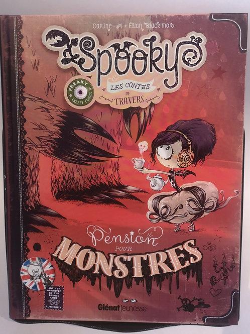 Spooky et les contes de travers - Pension pour monstres Tome 01