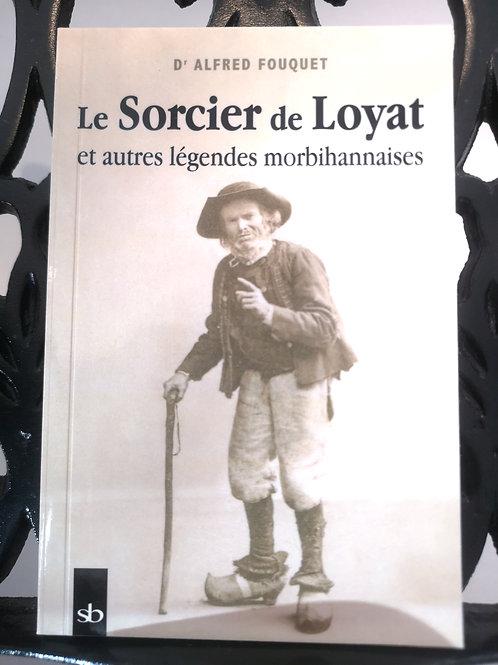 Le Sorcier de Loyat