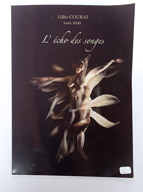 """Gilles Courat """"L'écho des songes"""", catalogue."""