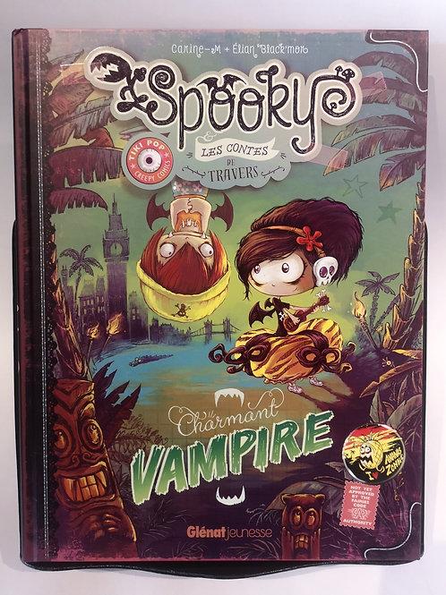 Spooky & les contes de travers T.2 : Charmant Vampire
