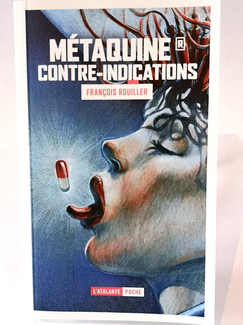 Métaquine Indications: Tome 2