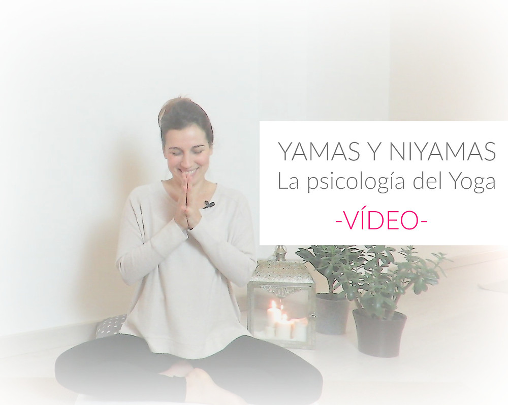 Vídeos Yamas y Niyamas.