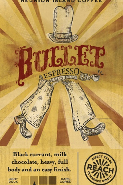 Reunion Island Bullet Espresso 12 oz bag