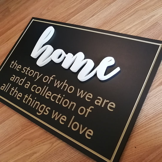 """Carved / 3D sign - Home-  16""""x24""""  MDF fully finished"""