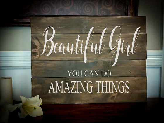 "Rustic Wooden Sign Project ""Beautiful Girl""   18""x 24"""