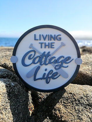 "3D sign - Cottage Life -  23.5""  round fully finished"