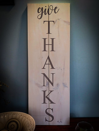 """Wooden Sign Project """"Give Thanks"""" 11x32"""