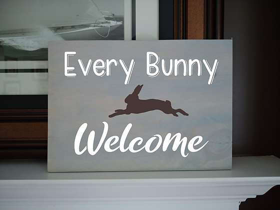 """Rustic Wooden Plank """"Every Bunny""""   12""""x16"""""""