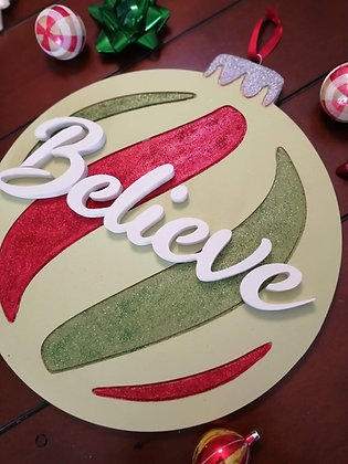 "PREMADE 3D sign - ""Glitter Orn. Believe"" 15x17 MDF fully finished"