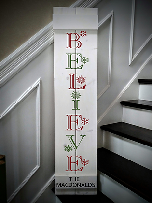 """""""Believe - Personalize"""" Large Porch Sign Project 11x48"""