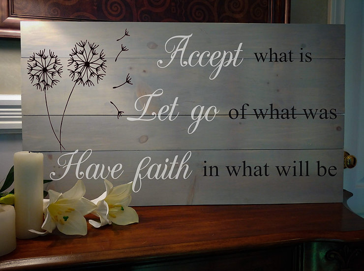 """Rustic Wooden Sign """"Accept- Let Go""""   18""""x32"""""""