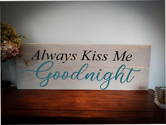 """Rustic Wooden Sign Project """"Kiss Me Goodnite""""  11""""x 32"""""""