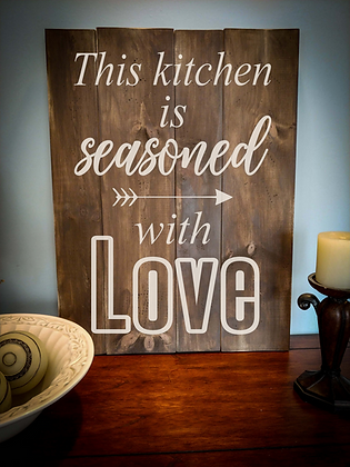 "Rustic Wooden Sign Project ""Seasoned with Love""   18""x 24"""