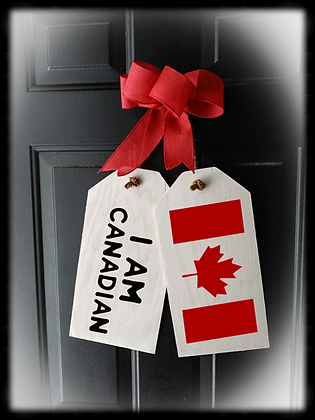 """Wooden project Door Tags """"I Am Canadian / FLAG"""""""