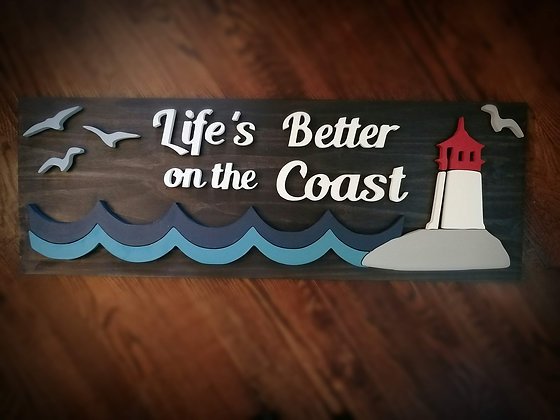 """3D Sign - Life's Better on the Coast Lighthouse 11""""x32"""" fully finished"""