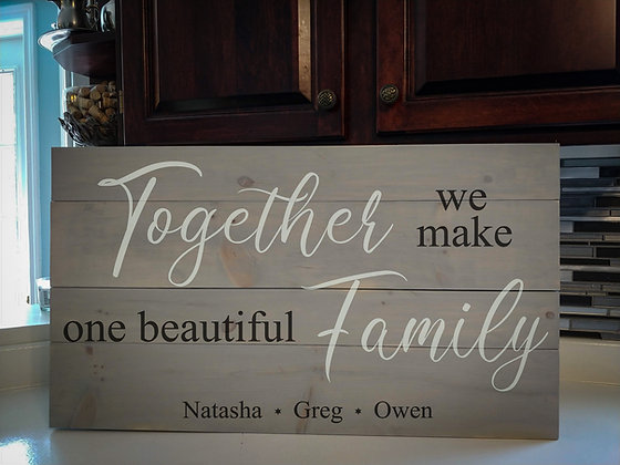 "Rustic Wooden Sign Project ""Together - Family""   18""x32"""